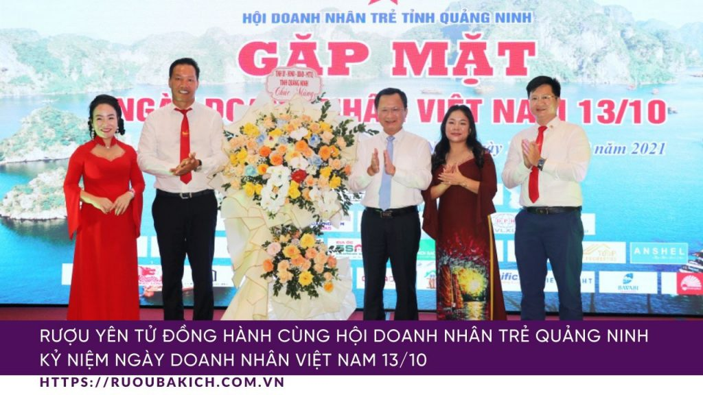 Công ty Đồ uống truyền thống Việt Nam đồng hành cùng Hội Doanh nhân trẻ Quảng Ninh, kỷ niệm ngày Doanh nhân Việt Nam